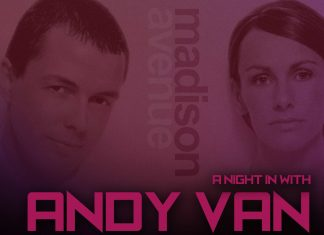 'a night in with andy van' – madison avenue special..