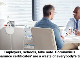 employers, schools, take note. coronavirus 'clearance certificates' are a waste of everybody's time