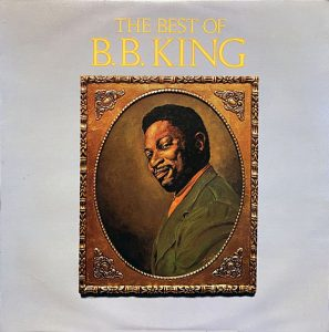 cream of the crate: album review # 176 – b. b. king: the best of
