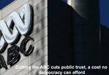 cutting the abc cuts public trust, a cost no democracy can afford