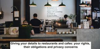 giving your details to restaurants and cafes: your rights, their obligations and privacy concerns
