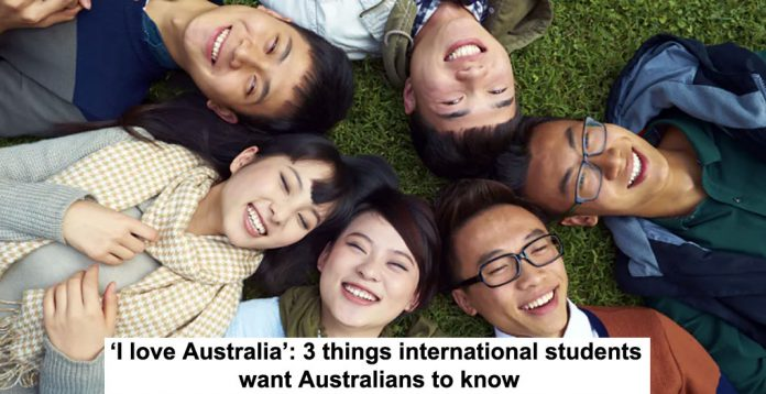 'i love australia': 3 things international students want australians to know