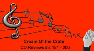 cream of the crate: album reviews #151 – 200