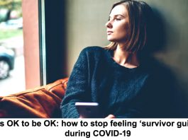 it's ok to be ok: how to stop feeling 'survivor guilt' during covid-1
