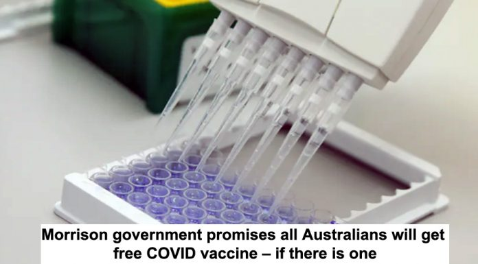 morrison government promises all australians will get free covid vaccine – if there is one