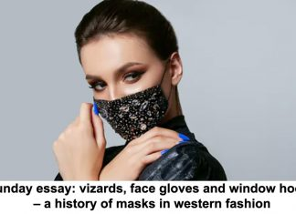 sunday essay: vizards, face gloves and window hoods – a history of masks in western fashion