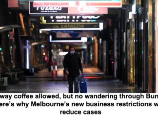 takeaway coffee allowed, but no wandering through bunnings: here's why melbourne's new business restrictions will reduce cases