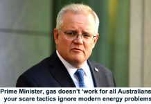 no, prime minister, gas doesn't 'work for all australians' and your scare tactics ignore modern energy problems