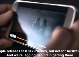 apple releases fast 5g iphones, but not for australia. and we're lagging behind in getting there
