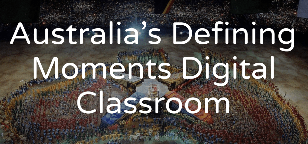 australia's national defining moments digital classroom is a game changer