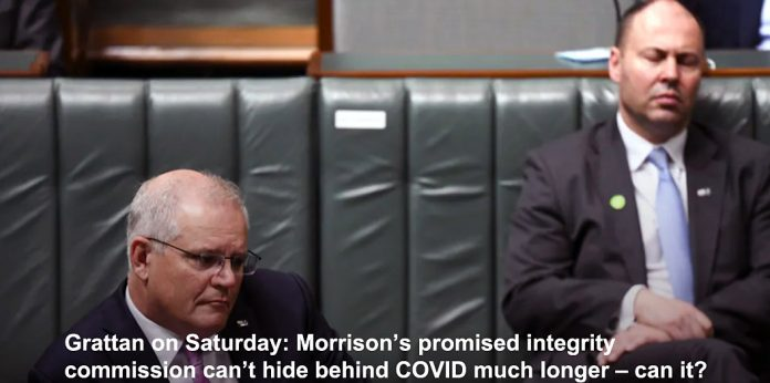 grattan on saturday: morrison's promised integrity commission can't hide behind covid much longer – can it?