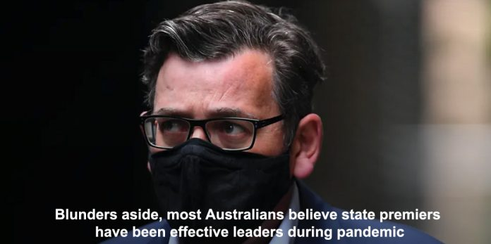 blunders aside, most australians believe state premiers have been effective leaders during pandemic
