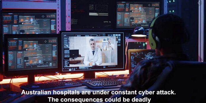 australian hospitals are under constant cyber attack. the consequences could be deadly