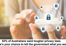 83% of australians want tougher privacy laws. now's your chance to tell the government what you want