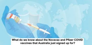 what do we know about the novavax and pfizer covid vaccines that australia just signed up for?