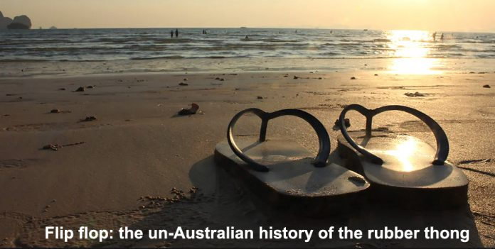 flip flop: the un-australian history of the rubber thong