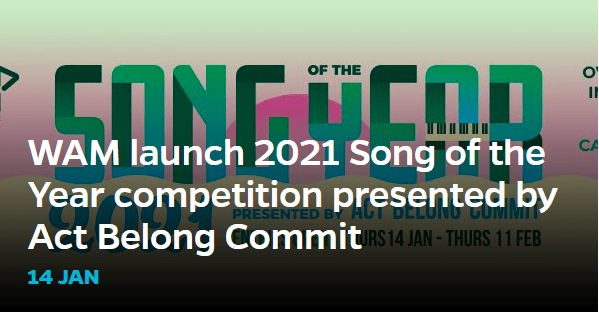 wam launch 2021 song of the year competition presented by act belong commit