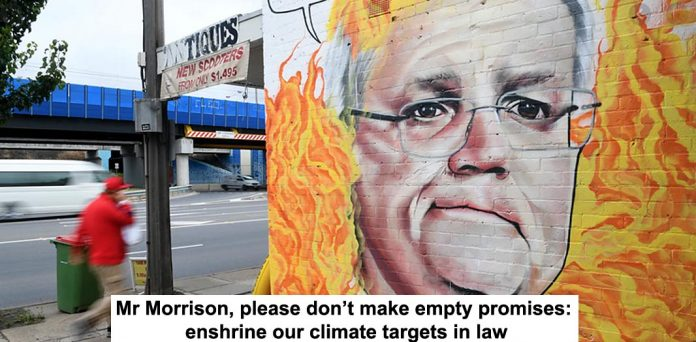 mr morrison, please don't make empty promises: enshrine our climate targets in law