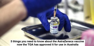 5 things you need to know about the astrazeneca vaccine now the tga has approved it for use in australia