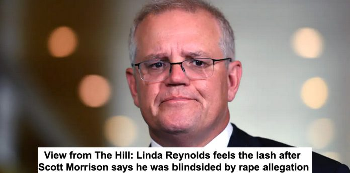view from the hill: linda reynolds feels the lash after scott morrison says he was blindsided by rape allegation