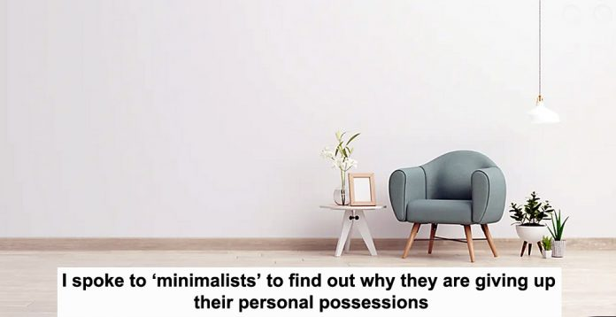 i spoke to 'minimalists' to find out why they are giving up their personal possessions