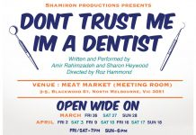 don't trust me; i'm a dentist  (a one-act play at the meat market – north melbourne)