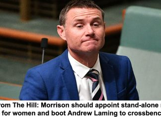 view from the hill: morrison should appoint stand-alone minister for women and boot andrew laming to crossbench