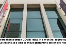 more than a dozen covid leaks in 6 months: to protect australians, it's time to move quarantine out of city hotels