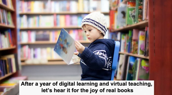 after a year of digital learning and virtual teaching, let's hear it for the joy of real books