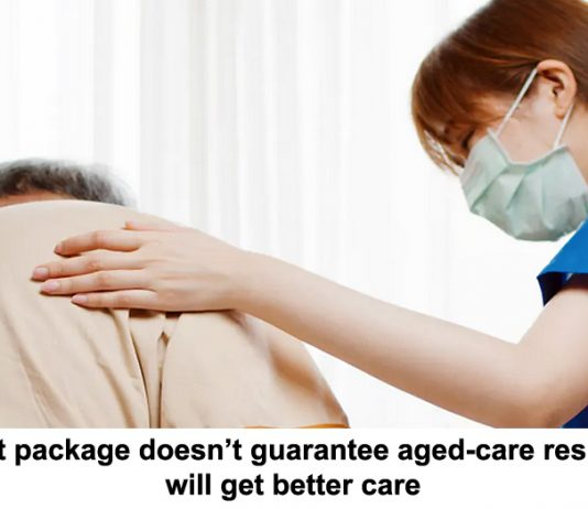 budget package doesn't guarantee aged-care residents will get better care