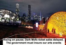rising on pause; dark mofo ticket sales delayed. the government must insure our arts events