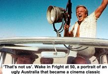 imdb 'that's not us'. wake in fright at 50, a portrait of an ugly australia that became a cinema classic