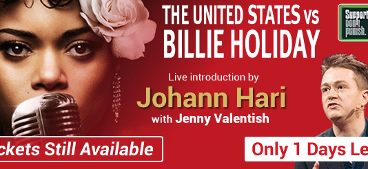 don't miss out! last chance to see billie holiday movie and johann hari