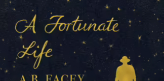 a fortunate life (condensed) – a. b. facey