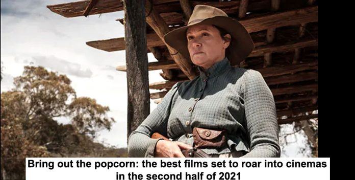 bring out the popcorn: the best films set to roar into cinemas in the second half of 2021
