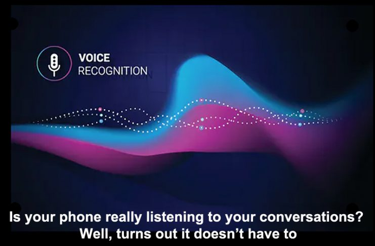 is your phone really listening to your conversations? well, turns out it doesn't have to