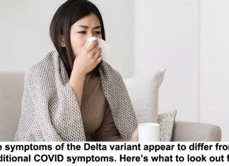 the symptoms of the delta variant appear to differ from traditional covid symptoms. here's what to look out for