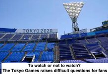 to watch or not to watch? the tokyo games raises difficult questions for fans