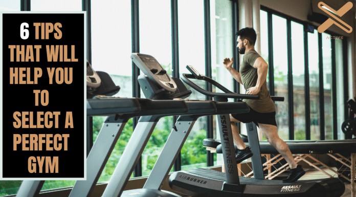 6 tips that will help you to select a perfect gym