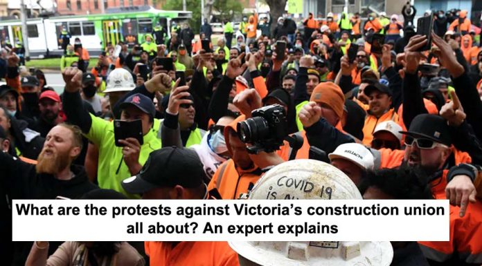 what are the protests against victoria's construction union all about? an expert explains