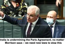 australia is undermining the paris agreement, no matter what morrison says – we need new laws to stop this