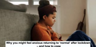 why you might feel anxious returning to 'normal' after lockdown – and how to cope